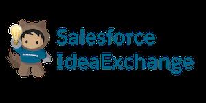 IdeaExchange Forum Sponsor: Salesforce IdeaExchange